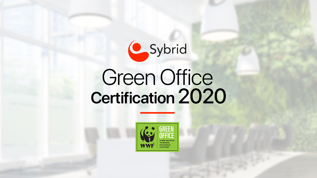 Sybrid continues the legacy of being a Green Office certified in 2020