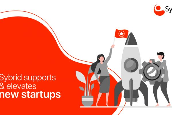 Sybrid supports and elevates new startups!