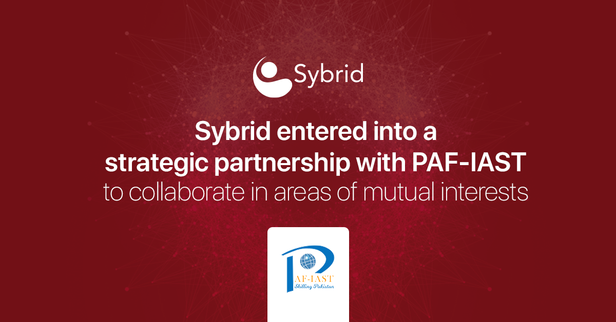 Sybrid Pvt. (Ltd.) to establish an R&D office in the Centre for Artificial Intelligence (PAF-IAST) at Mang, Haripur